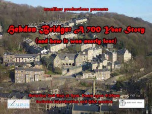 Hebden Bridge 700 year story Cinema Poster